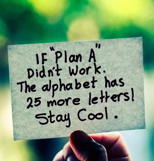 Plan A Inspirational Quote