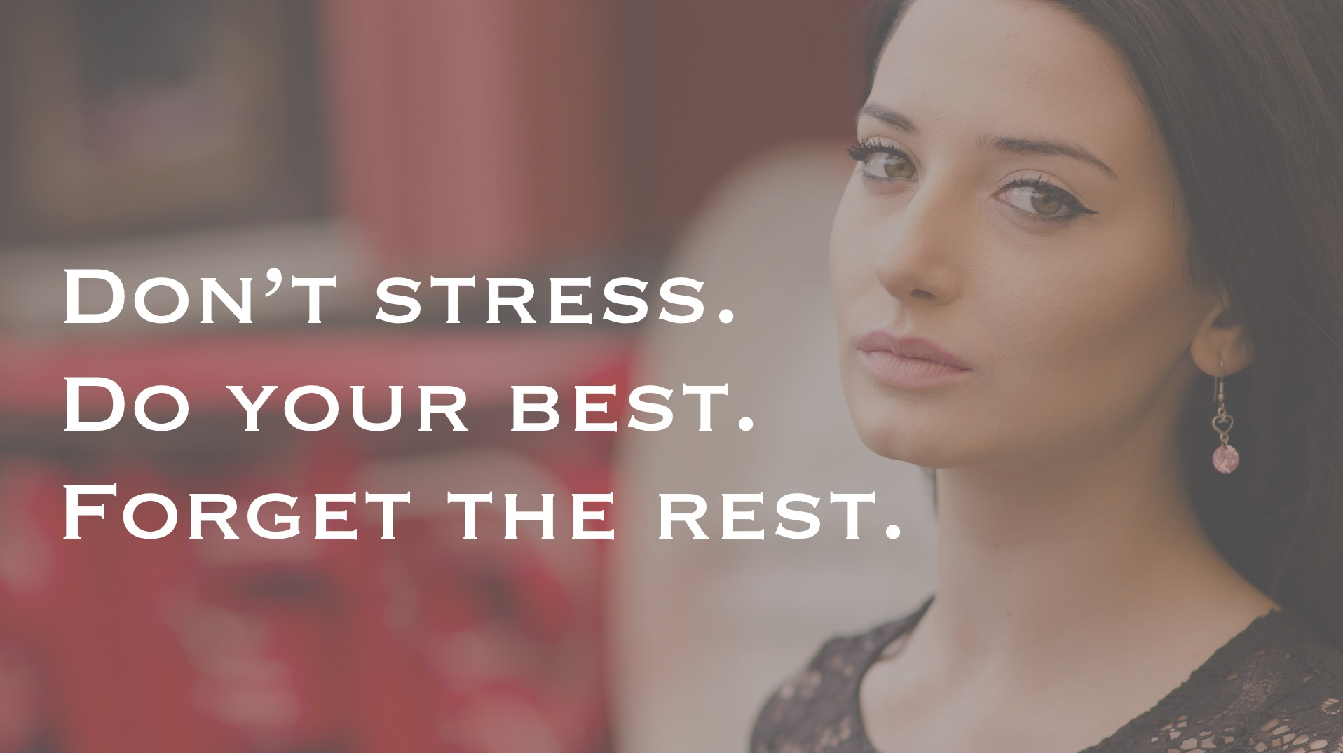 Get rid of stress