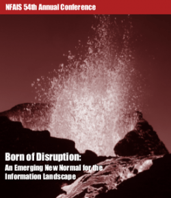 NFAIS 54th Annual Conference - Born of Disruption