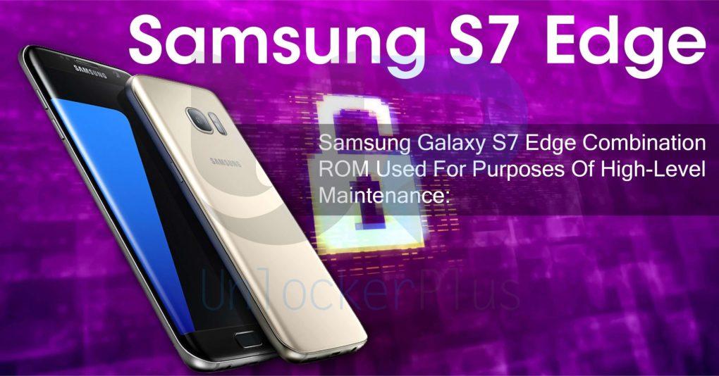 Samsung S7 Edge G935P/T/A/V/U Bit 9 Combination - UnlockerPlus