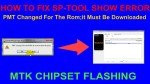 HOW TO FIX SP-TOOL SHOW ERROR -PMT Changed For The Rom