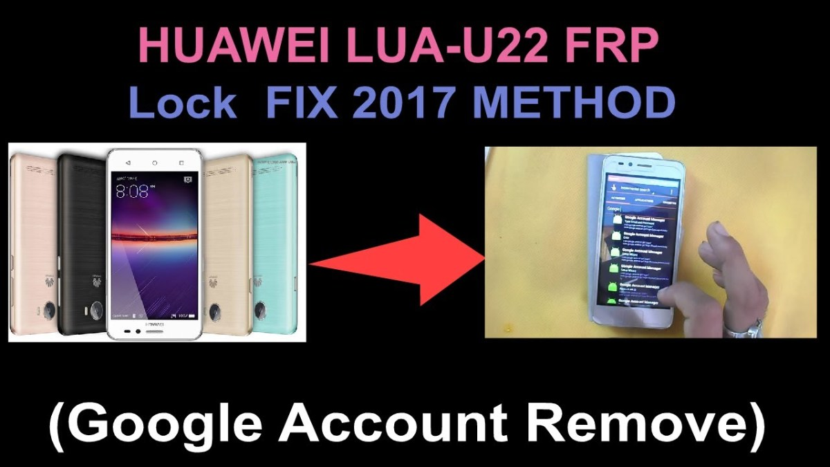 HUAWEI LUA-U22 Frp(Google Account Remove) Lock FIX 2017 METHOD