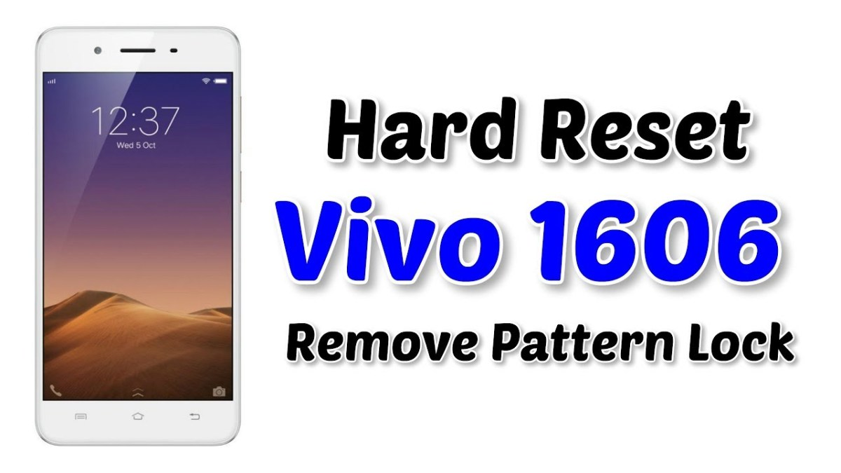 Vivo 1606 Hard reset | Remove Pattern Lock | Factory Reset