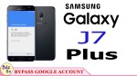 Bypass Google Account FRP Samsung Galaxy J7 Plus , J7 Prime, J7(16) | Android 7.1.1