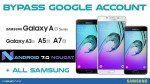 Bypass Google Account SAMSUNG A3, A5, A7 2016 Android 7.0 Nougat Without Box