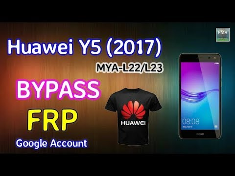 HUAWEI Y5 2017 MYA L22 FRP Lock Remove Google account Bypass New Method 100% Tested