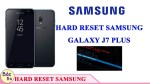 SAMSUNG Galaxy J7 Plus Hard reset and remove pattern lock