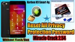 Bypass All Privacy Protection Password Lock Karbonn K9 Smart 4g By Miracle Crack 2.54