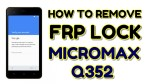 Micromax Q352 Remove Success FRP Lock with SP Flash tool