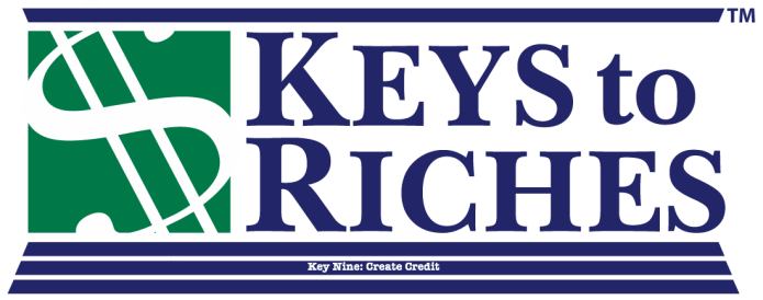 Keys To Riches Number Nine: Create Credit