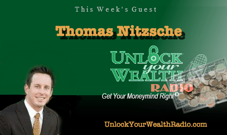 Financial Educator Thomas Nitzsche on Unlock Your Wealth Radio