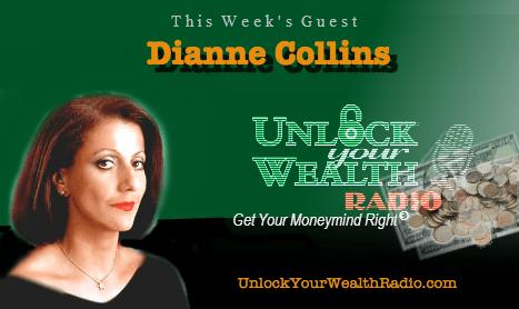 Dianne Collins on Unlock Your Wealth Radio