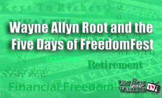 Wayne Allyn Root with Heather Wagenhals and the Five Days of Freedom Fest
