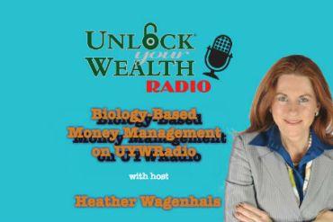 Unlock Your Wealth Radio Biology-Based Money Management