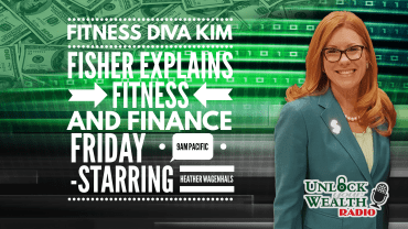 Kim-Fisher-Diva-HD-fitness D the explains fitness and finance on unlock your wealth radio starring Heather Wagenhals