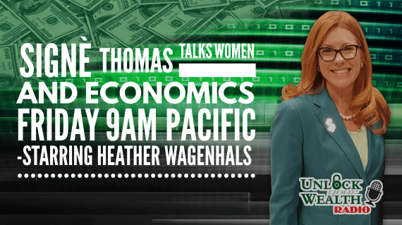 Signè Thomas economic educator and project director at the Stavros center joins Heather Wagenhals on unlock your wealth radio today