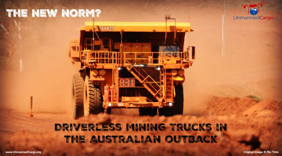 Driverless Mining Trucks in the Australian Outback – The Truck of the Future?
