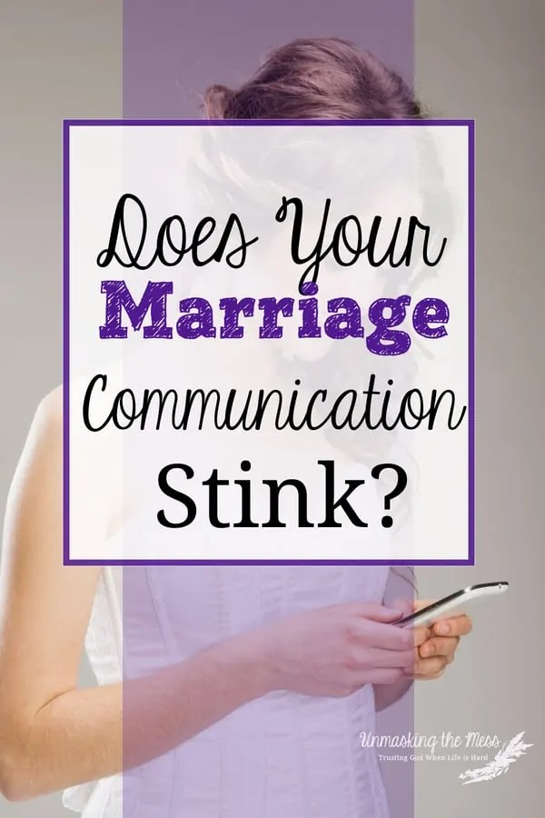 Does Your Marriage Communication Stink? Do you ever feel like you're talking a foreign language to your spouse? You know what you are saying but your spouse misunderstands your communication. #marriage #communication #talking