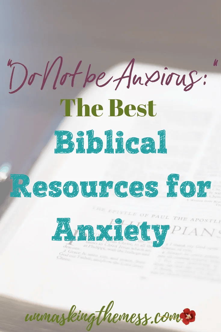"""""""Do Not be Anxious:""""The Best Biblical Resources for Anxiety. """"Do Not be Anxious,"""" what does this mean? How do we live in a world full of scary, hard things and not have anxiety? The Bible has resources for us."""
