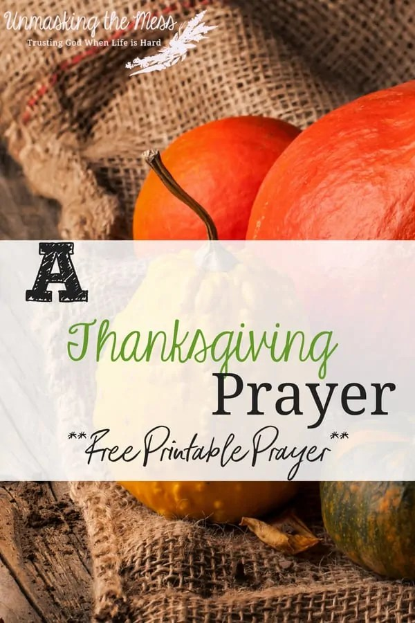 A Thanksgiving Prayer (Free printable prayer) Are you put on the spot and need a prayer for your Thanksgiving meal? #traditions #happy #party #writing #decorations