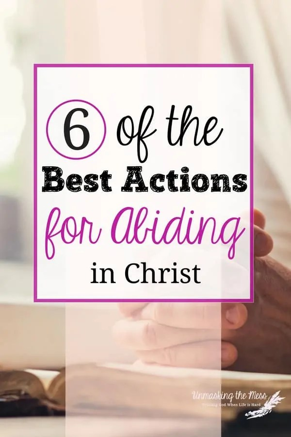 The Best Way to Get Through Anything: Abiding in Christ. Can I admit something? I suck in emergency situations because I fear the worse instead of remembering the importance of abiding in Christ. #Scriptures #Biblestudies #quotes #Jesus