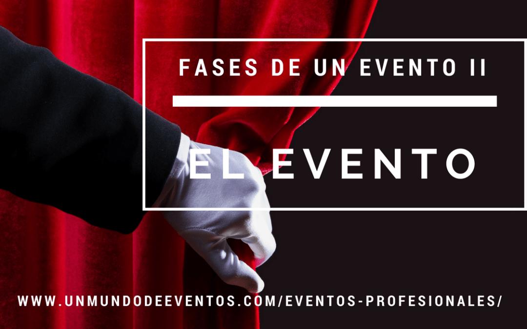 Etapas de un Evento II: El Evento