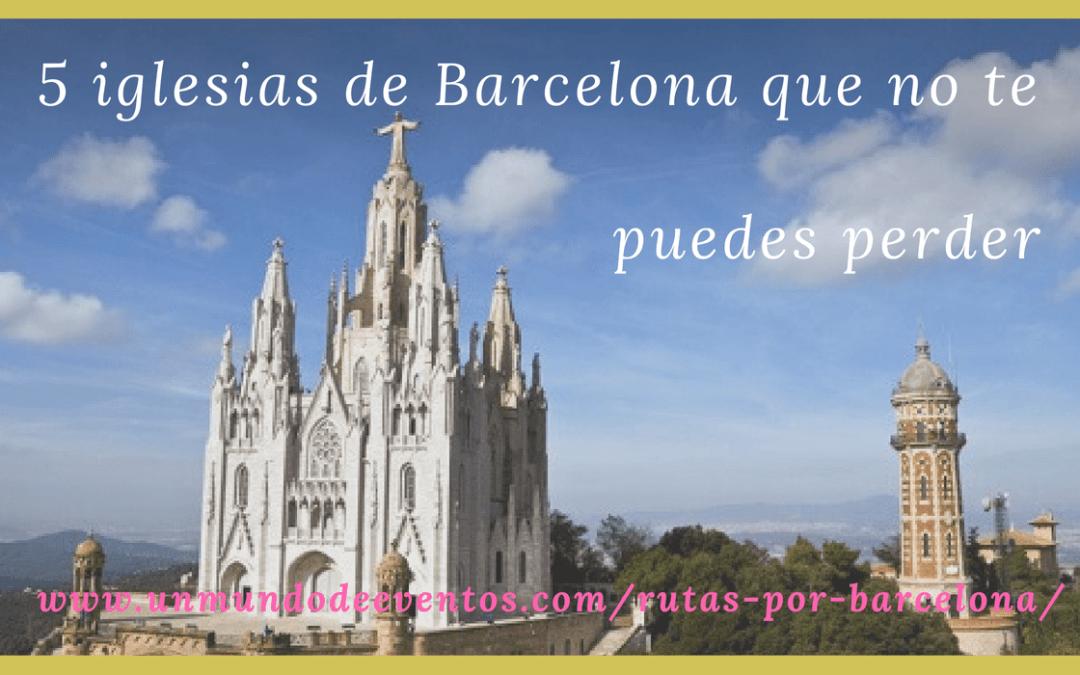 5 Iglesias de Barcelona que no te puedes perder