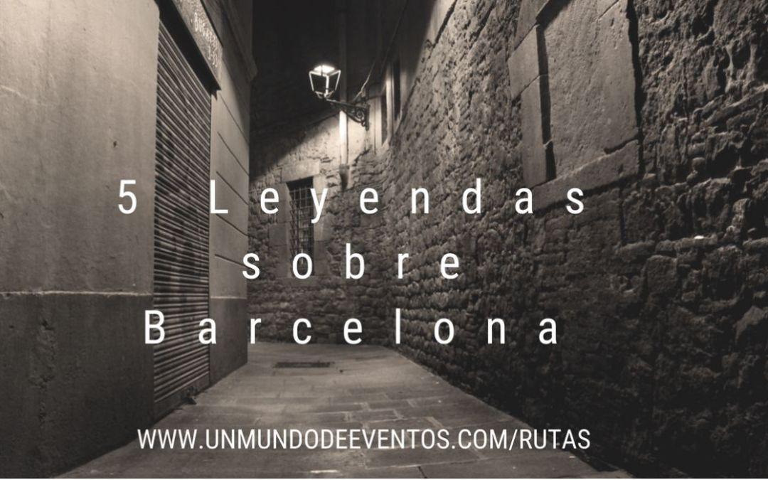 5 leyendas sobre Barcelona