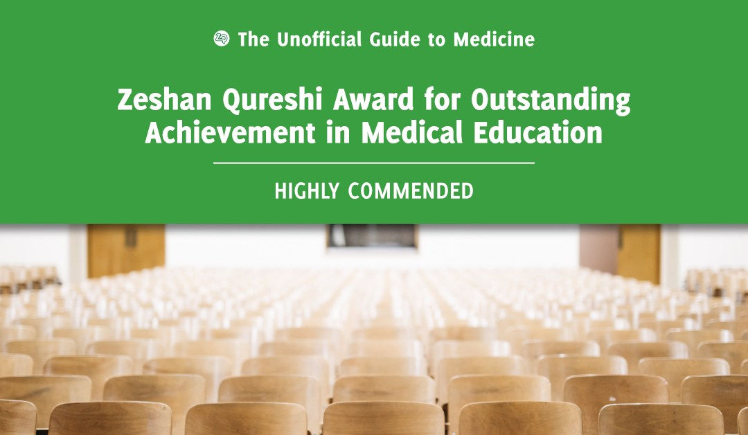 Zeshan Qureshi Award for Outstanding Achievement in Medical Education Highly Commended: Callum Livingstone