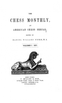 The Chess Montly, 1857