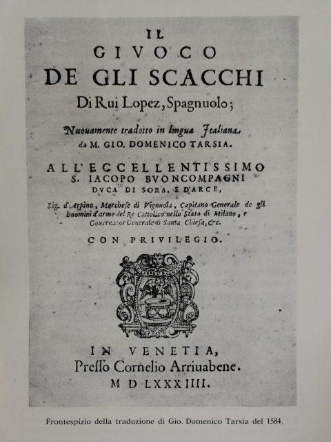 Il Giuoco De Gli Scacchi - Ruy Lopez