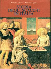 Storia degli scacchi in Italia (Chicco - Rosino)