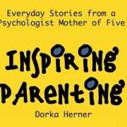 Inspiring Parenting by Dorka Herner