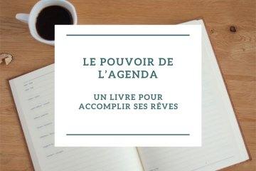 Le pouvoir de l'agenda, un livre pour accomplir ses rêves