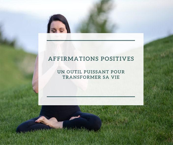 Affirmations positives : un outil puissant pour transformer sa vie - femme qui médite