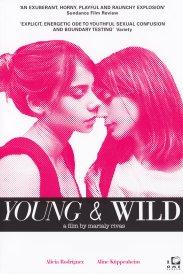 JOVEN Y ALOCADA (2012) – DIR. MARIALY RILAS (CHILE) – COMEDIA DRAMÁTICA Reseña: https://unpastiche.org/2016/05/13/52filmsbywomen-3-mes-mirando-peliculas-dirigidas-por-mujeres/