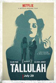 TALLULAH (2016) – DIR. SIAN HEDER (ESTADOS UNIDOS) – DRAMA