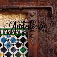 Un séjour andalou | Cordoue, Grenade & Séville