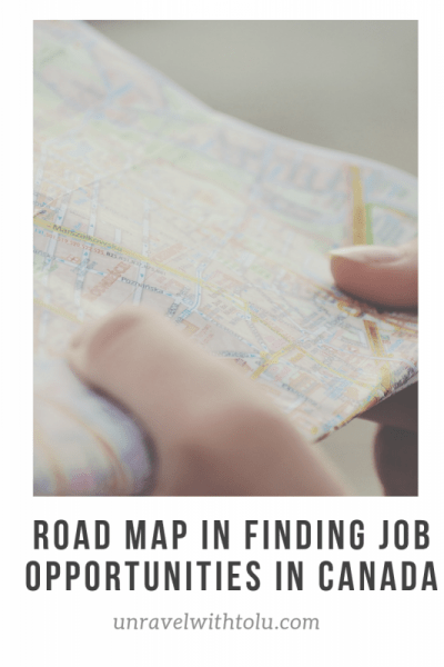 My Roadmap In Finding Work Opportunities In Canada