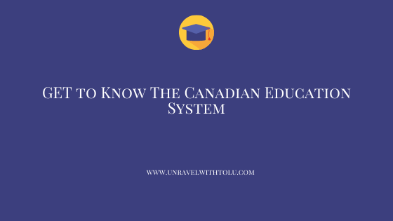 Get to Know The Canadian Education System