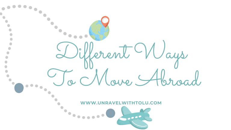 Different Ways To Move Abroad