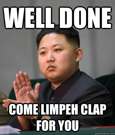3 limpeh clap for you