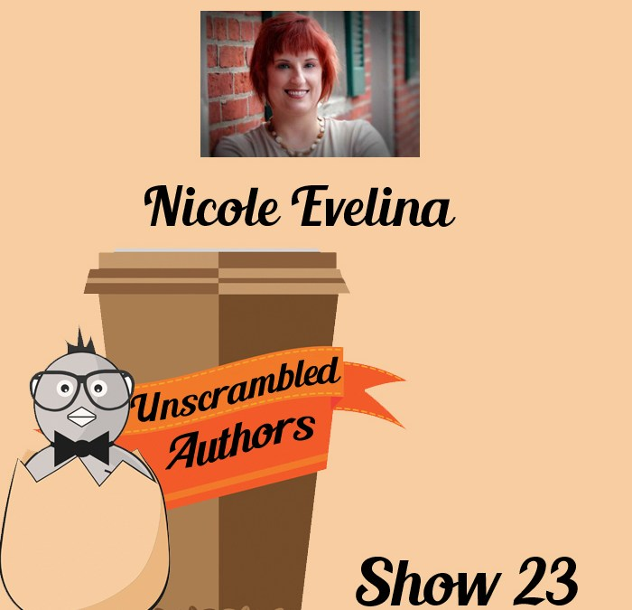 Unscrambled Authors Episode 23: Historical Fiction and Strong Heroines with Nicole Evelina