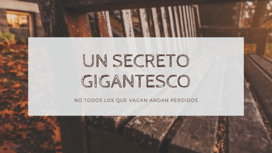 Un secreto gigantesco - Blog