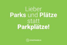 Postkarte: Lieber Parks und Plätze statt Parkplätze!