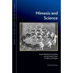 Book Announcement: Mimesis and Science: Empirical Research on Imitation and the Mimetic Theory of Culture and Religion