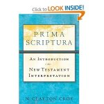 Sorta in the Mail: @bakeracademic's Prima Scriptura: An Introduction to New Testament Interpretation
