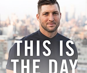 June/July 2019: This is the Day   Tim Tebow