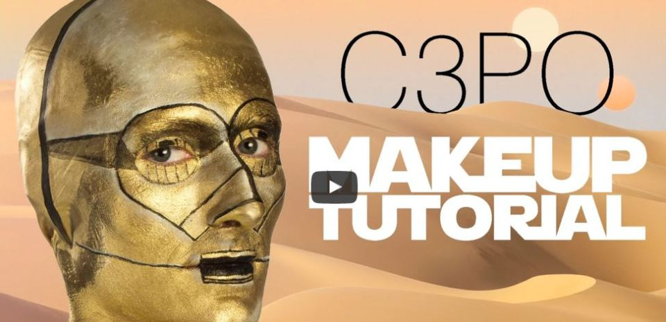 The C3PO Makeup Tutorial
