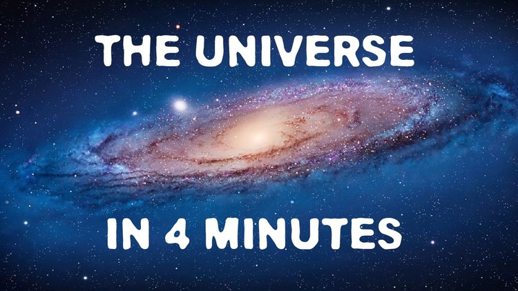 4 Minute Crash Course on the Universe